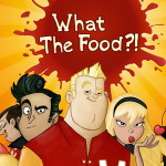 What the Food?! - A Food Fight Game of Humiliating Proportions