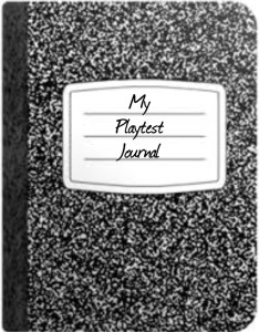 Playtest Journal